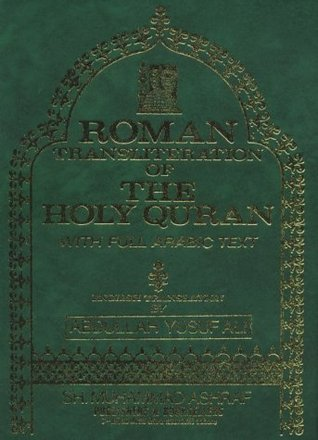 The Holy Quran: Transliteration in Roman Script with Arabic