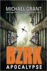 BZRK Apocalypse (BZRK, #3)