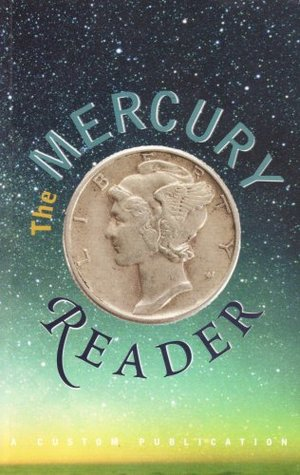 The Mercury Reader; A Custom Publication