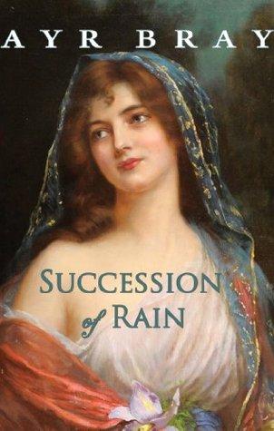 Succession of Rain