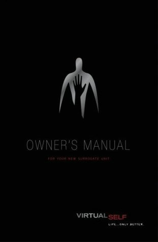 The Surrogates Owner's Manual by Robert Venditti