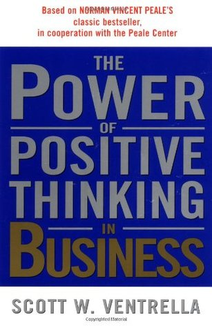 The Power of Positive Thinking in Business: 10 Traits for Maximum Results