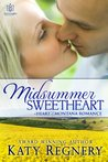Midsummer Sweetheart by Katy Regnery