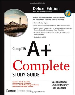 CompTIA A+ Complete Study Guide, Deluxe Edition