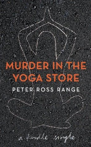 Murder In The Yoga Store by Peter Ross Range
