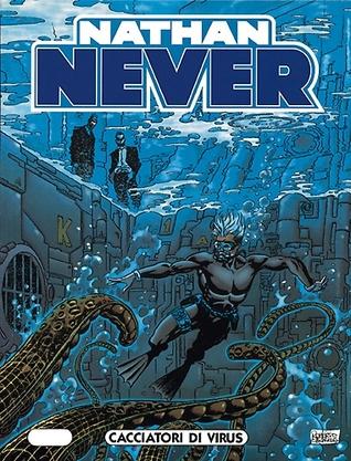 Nathan Never n. 69: Cacciatori di virus