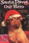 Santa Paws, Our Hero (Santa Paws, #5)