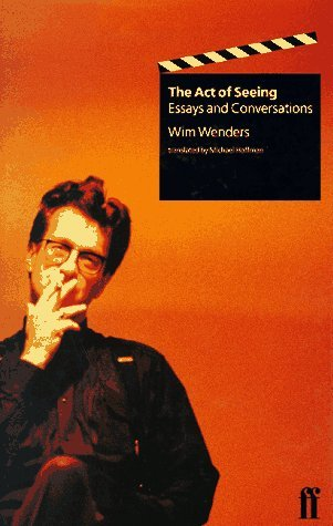 The Act of Seeing: Essays and Conversations