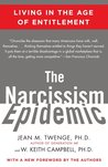 The Narcissism Epidemic by Jean M. Twenge