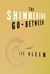 The Shimmering Go-Between by Lee Klein