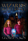 Wizards' Secret Service: The Key of Radmar (Book 1)