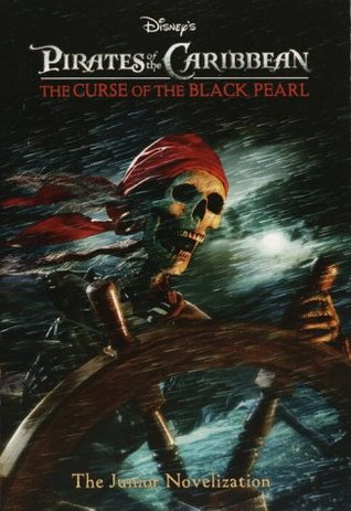 Pirates of the Caribbean: The Curse of the Black Pearl (The Junior ...