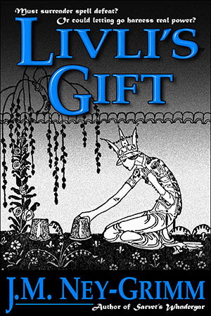 Livli's Gift by J.M. Ney-Grimm