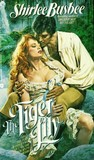 The Tiger Lily by Shirlee Busbee