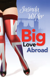Big Love Abroad (Big Girls Do It, #11)