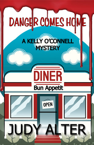 Danger Comes Home (Kelly O'Connell #4)