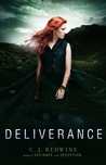 Deliverance by C.J. Redwine