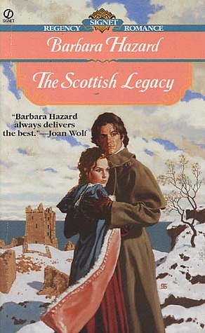 The Scottish Legacy by Barbara Hazard