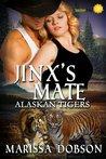 Jinx's Mate (Alaskan Tigers, #6)