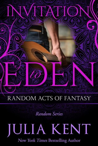 Random Acts of Fantasy (Random, #3; Invitation to Eden, #2)