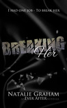 Breaking Her (Ever After, #1.5)