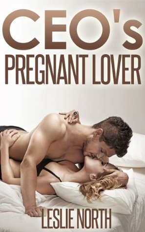 CEO's Pregnant Lover (Denver Men, #1)