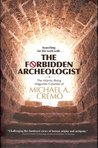 Forbidden Archeologist: The Atlantis Rising Magazine
