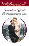 The Italian's Runaway Bride (Harlequin Presents, No. 2219)