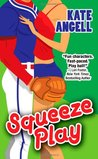 Squeeze Play (Richmond Rogues, #1)