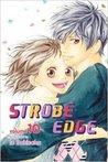 Strobe Edge, Vol. 10 (Strobe Edge, #10)
