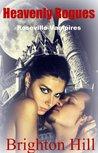Heavenly Rogues (Roseville Vampires, #3)