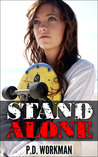 Stand Alone by P.D. Workman