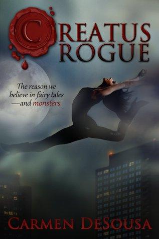 Creatus Rogue (Creatus, #2)