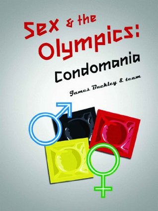 Sex and the Olympics: Condomania