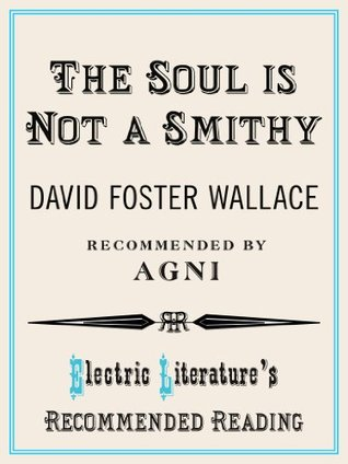 The Soul is Not a Smithy