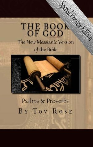 The New Messianic Version of the Bible - Psalms & Proverbs