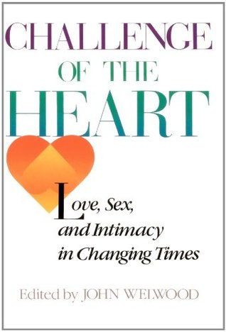 Challenge changing heart in intimacy love sex times