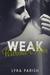 Weak Without Him (Weakness,...