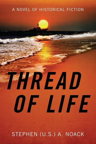 Thread of Life: A Novel of Historical Fiction