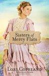 Sisters of Mercy Flats (Sisters of Mercy Flats #1)