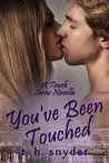You've Been Touched (Touch, #3.5)