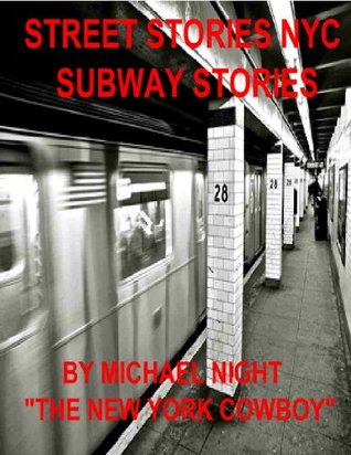 Street Stories NYC Subway Stories