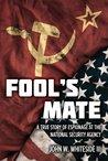 Fool's Mate : A T...