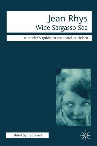 Wide Sargasso Sea by Carl Plasa