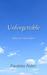 Unforgettable by Paulette Bates Alden