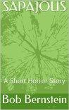 SAPAJOUS: A Short Horror Story