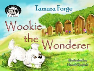 Wookie the Wonderer (Tojo and Nelly's Cat Tales)
