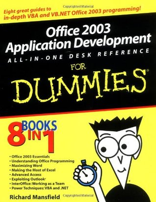 Office 2003 Application Development All-In-One Desk Reference... by Richard Mansfield