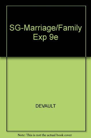 Study Guide for Strong/DeVault/Cohen S the Marriage & Family Experience: Intimate Relationships in a Changing Society, 9th