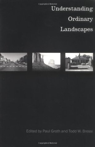 Understanding Ordinary Landscapes